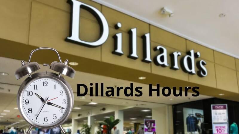 Dillards Hours