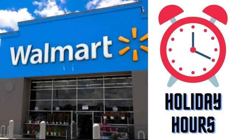 Walmart Holiday hours