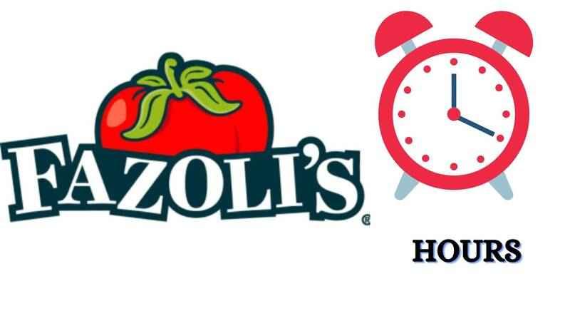 Fazolis Hours