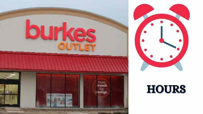 Burkes Outlet Hours
