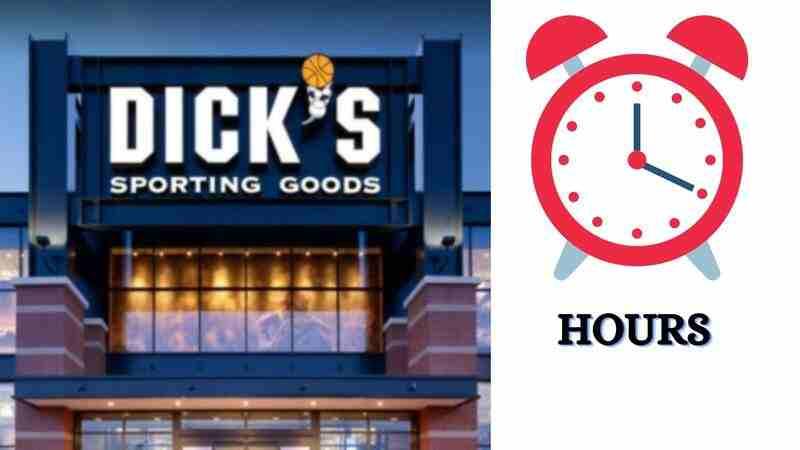 Dicks Store hours