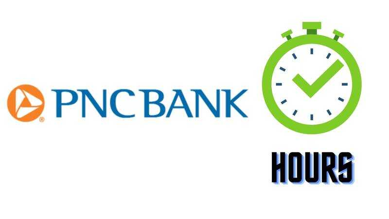 PNC Bank Hours