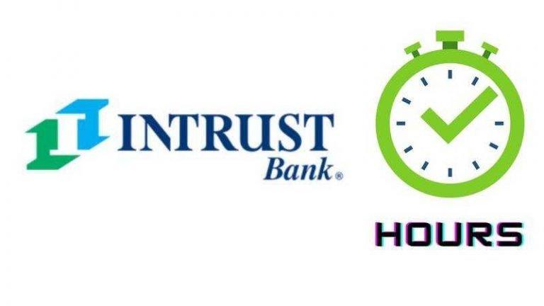 Intrust Bank Hours