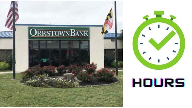 Orrstown Bank Hours