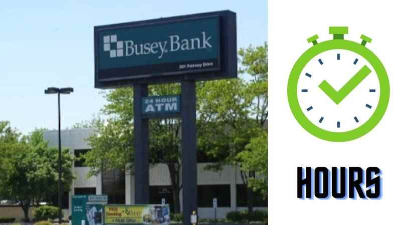 Busey Bank Hours