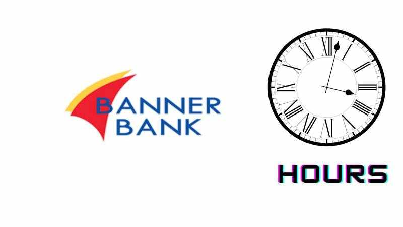 Banner Bank Hours