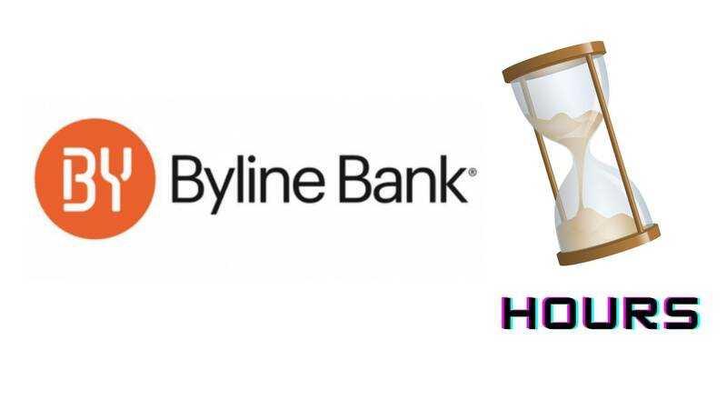 Byline Bank Hours