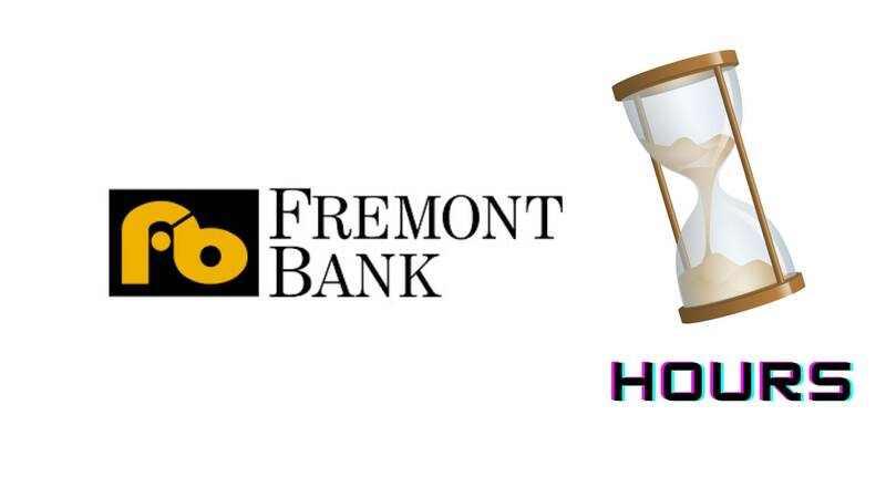 Fremont Bank Hours