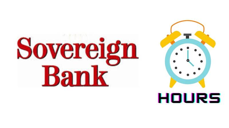Sovereign Bank Hours