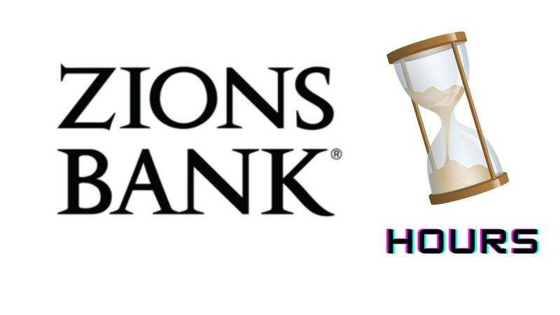 Zions Bank Hours