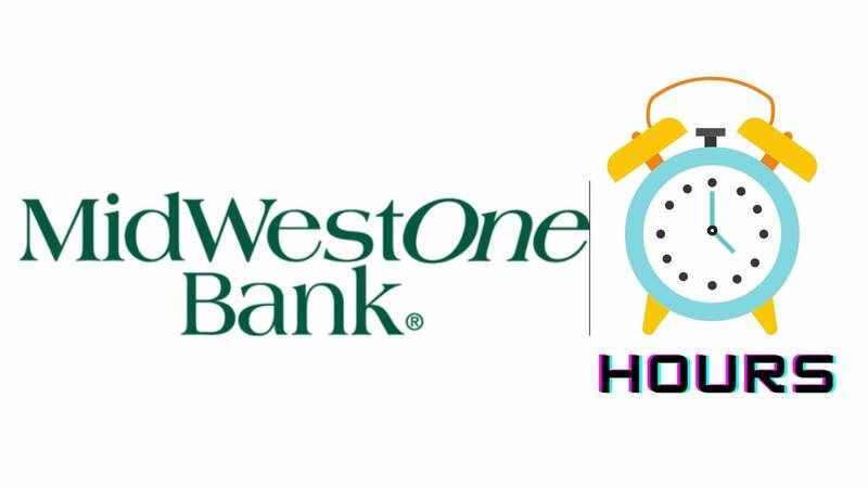 Midwestone Bank Hours