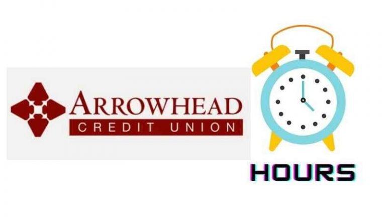 Arrowhead Credit Union Hours