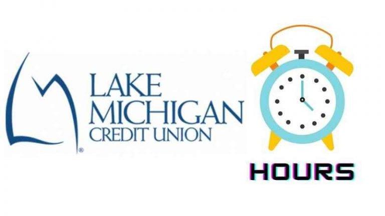 Lake Michigan Credit Union Hours