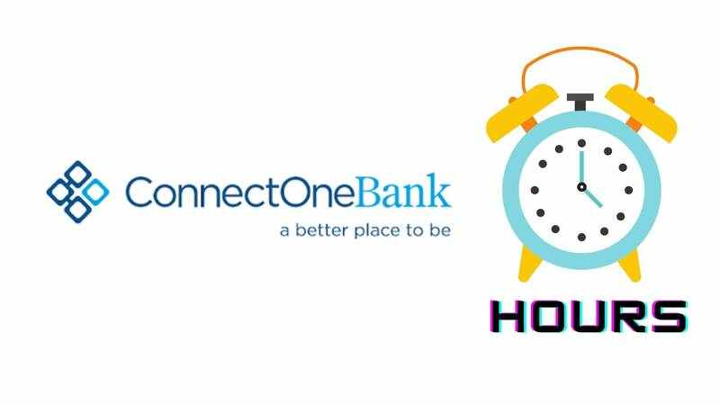ConnectOne Bank Hours