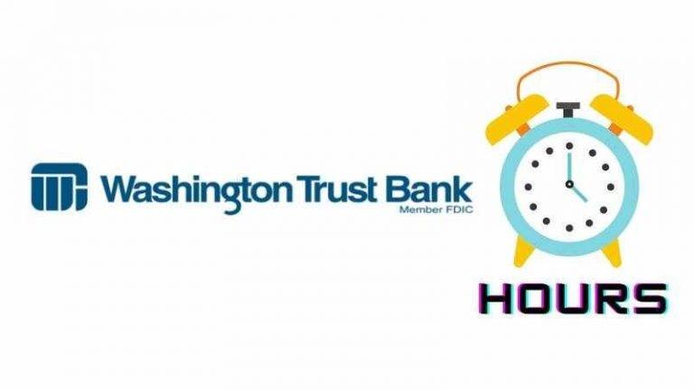 Washington Trust Bank-Hours