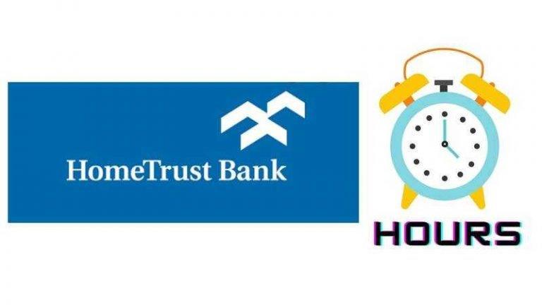 Hometrust Bank Hours