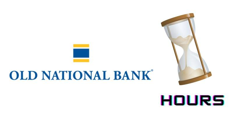 Old National Bank hours