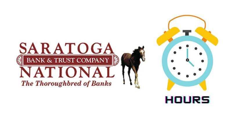 Saratoga National Bank Hours