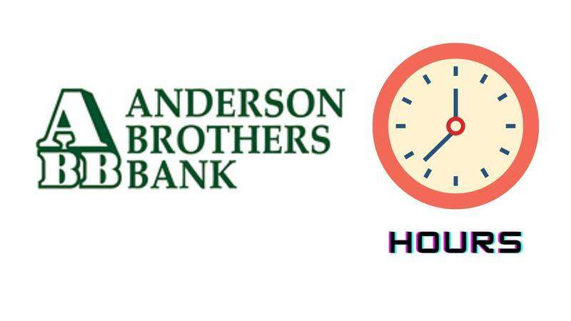 Anderson Brothers Bank Hours