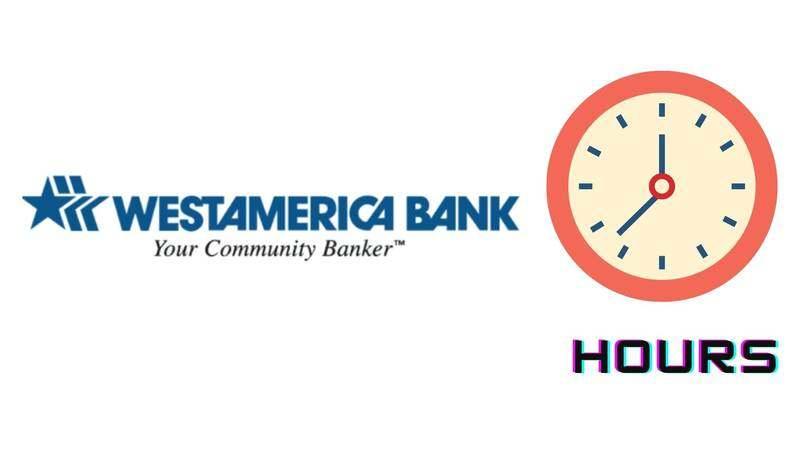 Westamerica Bank Hours