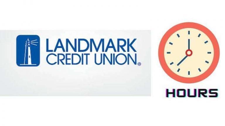 Landmark Credit Union Hours