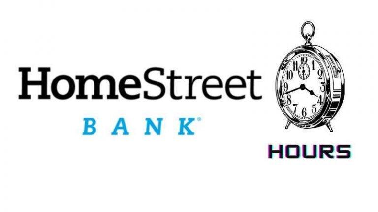 Homestreet Bank Hours