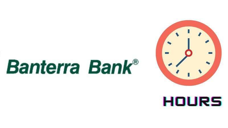 Banterra Bank Hours