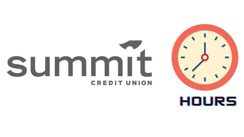 Summit Credit Union Hours
