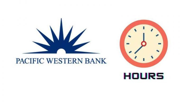 Pacific Western Bank Hours