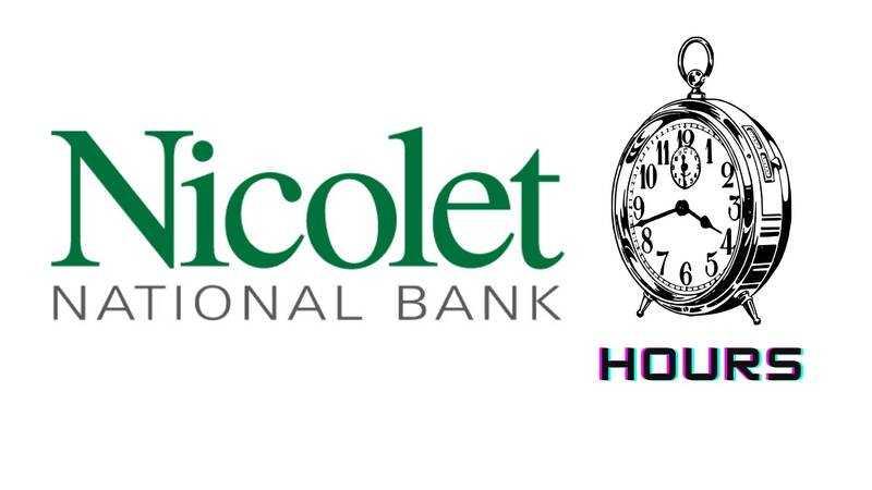 Nicolet Bank Hours