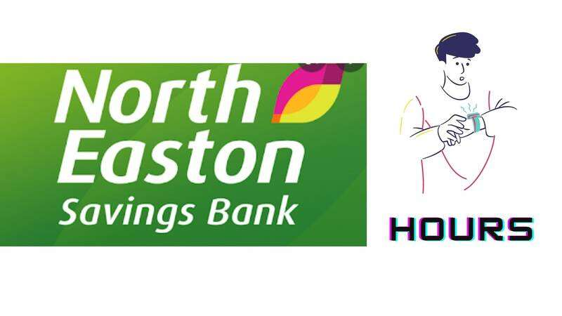 North Easton Savings Bank Hours