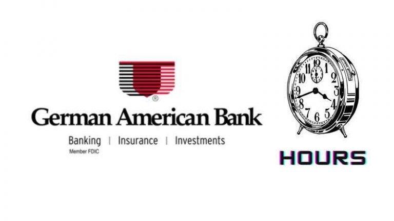 German American Bank Hours